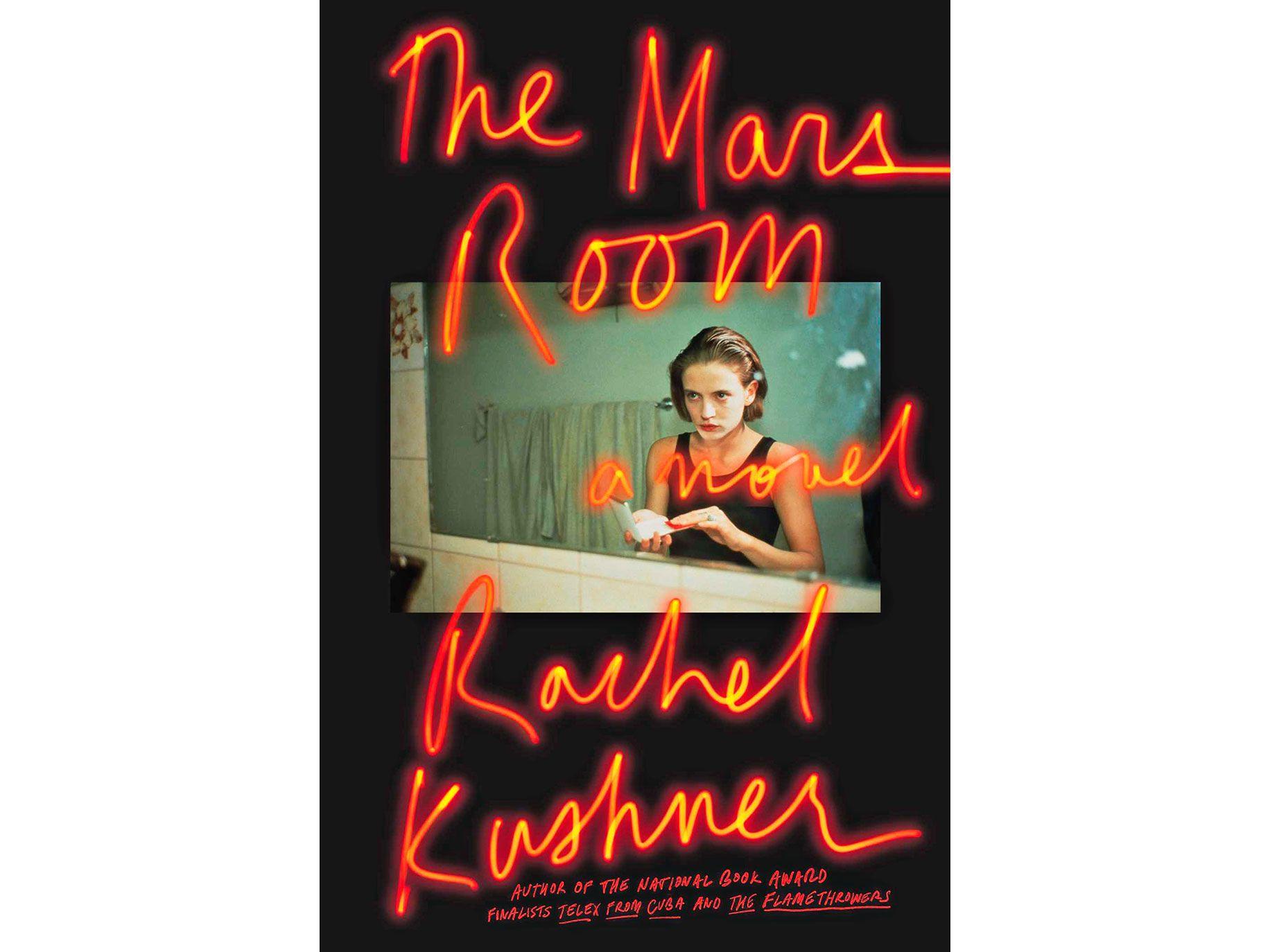 """The Mars Room"" by Rachel Kushner, 352 pages, Scribner, $27"