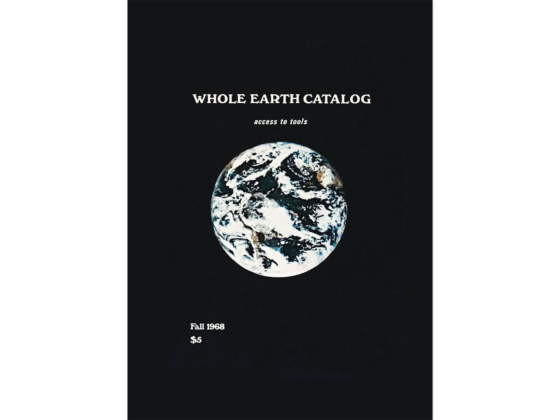 "The cover of the first ""Whole Earth Catalog,"" published in 1968."