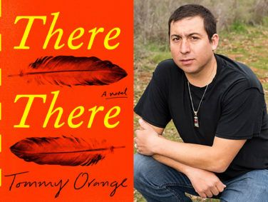 """There There"" by Tommy Orange, 278 pages, Knopf, $25.95."