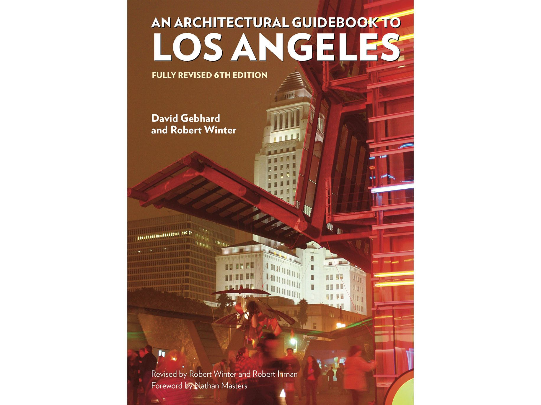 The latest edition of Robert Winter's <em>An Architectural Guidebook to Los Angeles.</em>