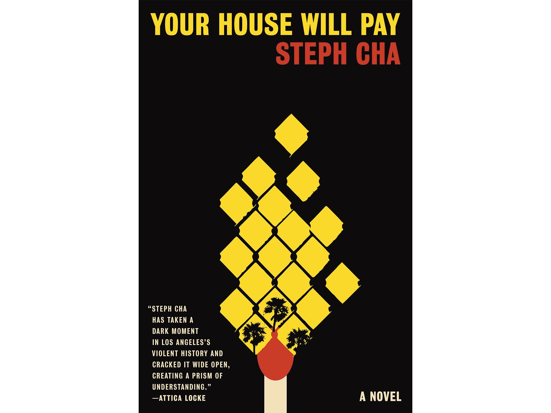 Your House Will Pay by Steph Cha, Ecco, 320 pages, $26.99