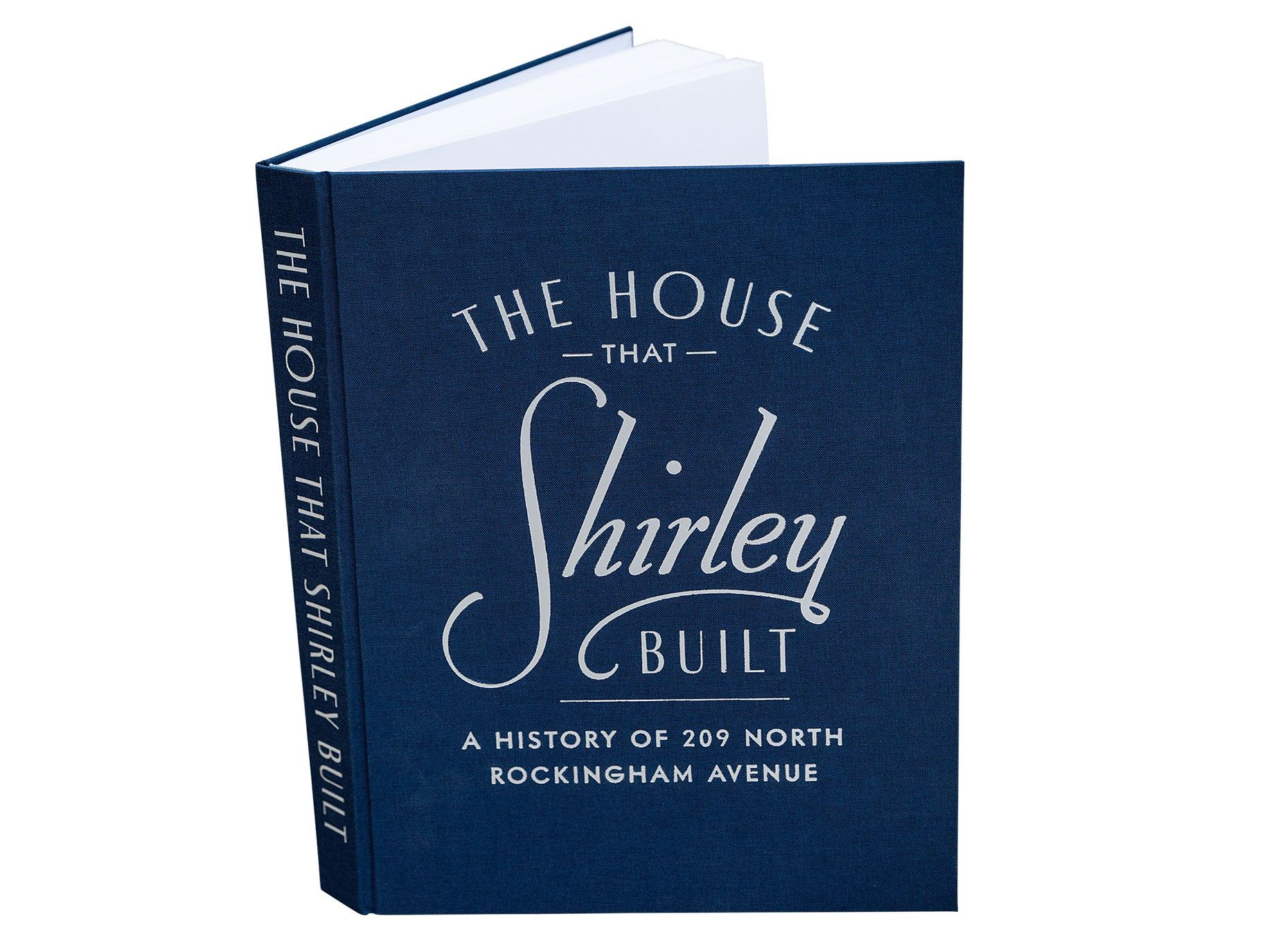 The jacket of one of David Silverman's books, The House That Shirley Built: A History of 209 North Rockingham Avenue.