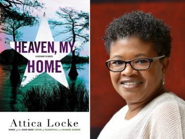 Attica Locke makes it look easy in her most recent Highway 59 mystery novel, Heaven, My Home