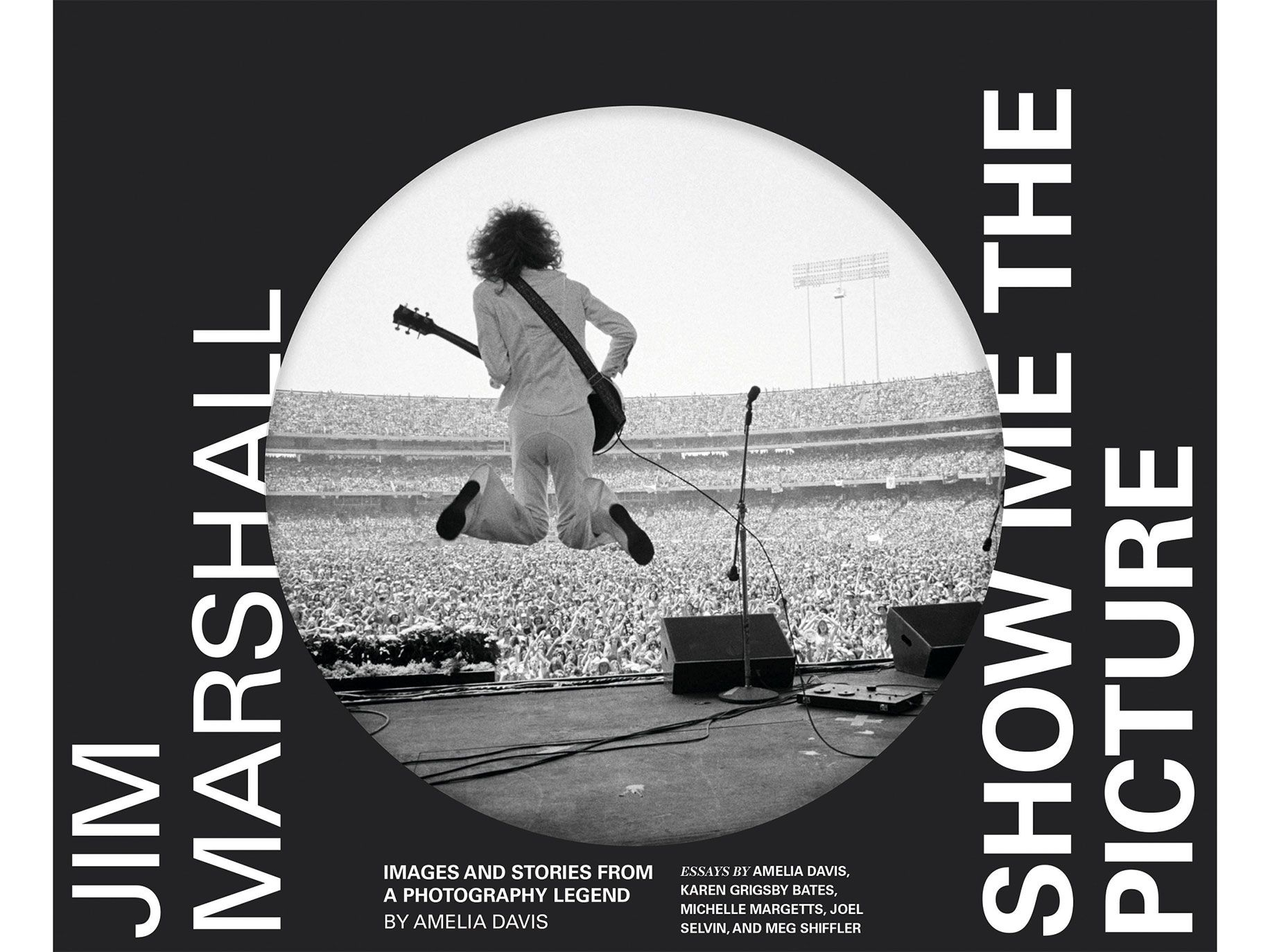 Jim Marshall: Show Me the Picture, by Amelia Davis, Chronicle Books, 228 pages, $55.