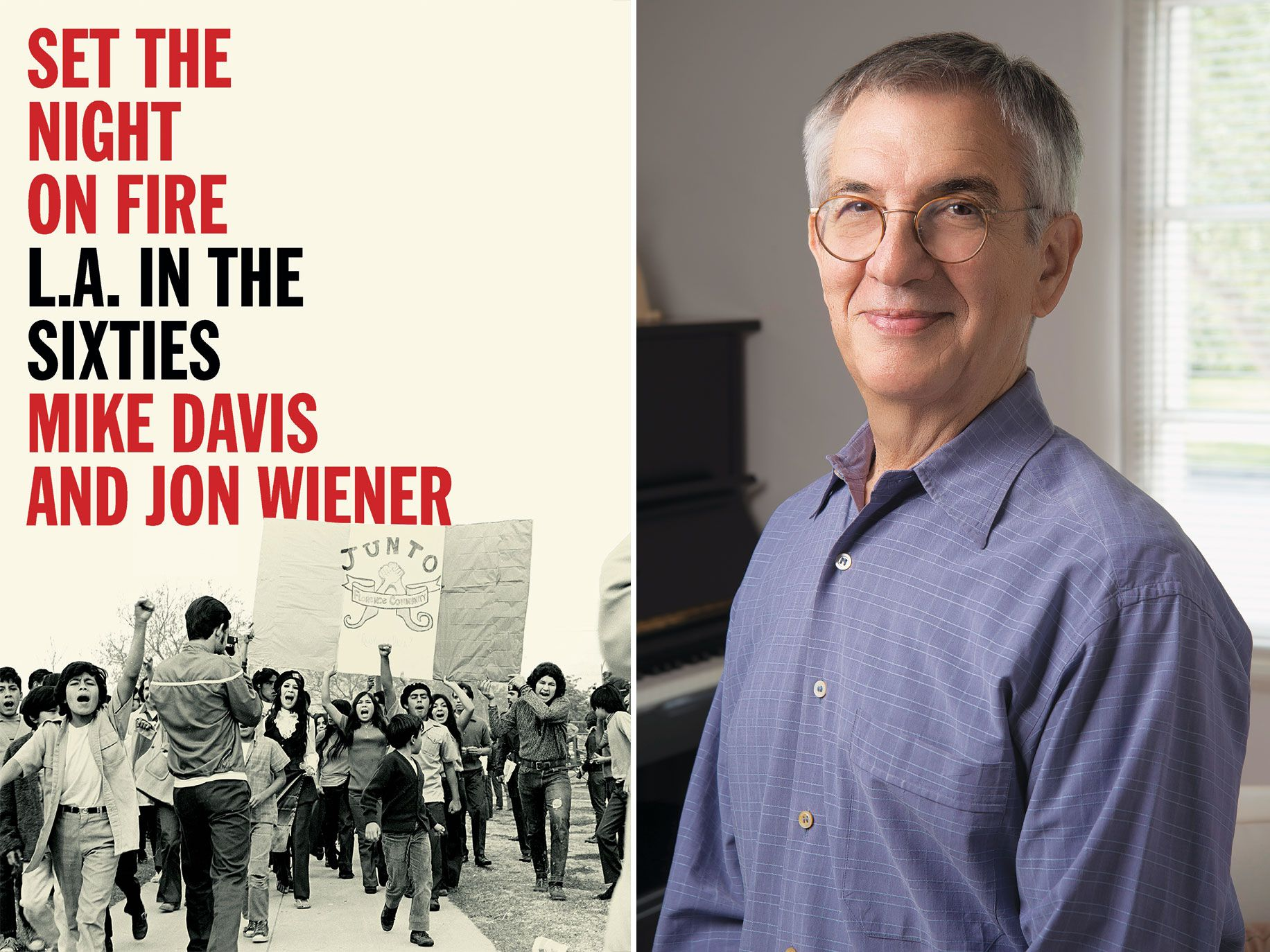 Jon Wiener is the coauthor, with Mike Davis, of Set the Night on Fire: L.A. in the Sixties, a long-overdue history of the City of Angels during that tumultuous time.