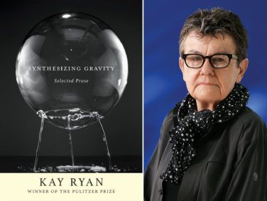 Former U.S. poet laureate Kay Ryan distills a lifetime of thinking about—and writing—verse with the essays collected in Synthesizing Gravity.