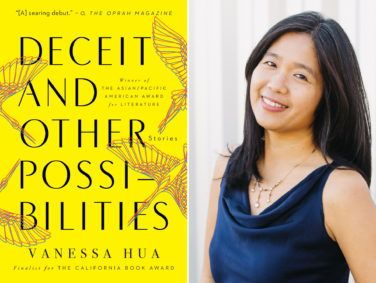 Deceit and Other Possibilities by Vanessa Hua, Counterpoint Press, 304 pages, $16.95