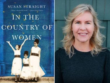 """A native Californian, author Susan Straight is a Distinguished Professor of Creative Writing at the University of California, Riverside. Her book """"In the Country of Women"""" is based on five generations of womens' stories told to Straight and her daughters."""