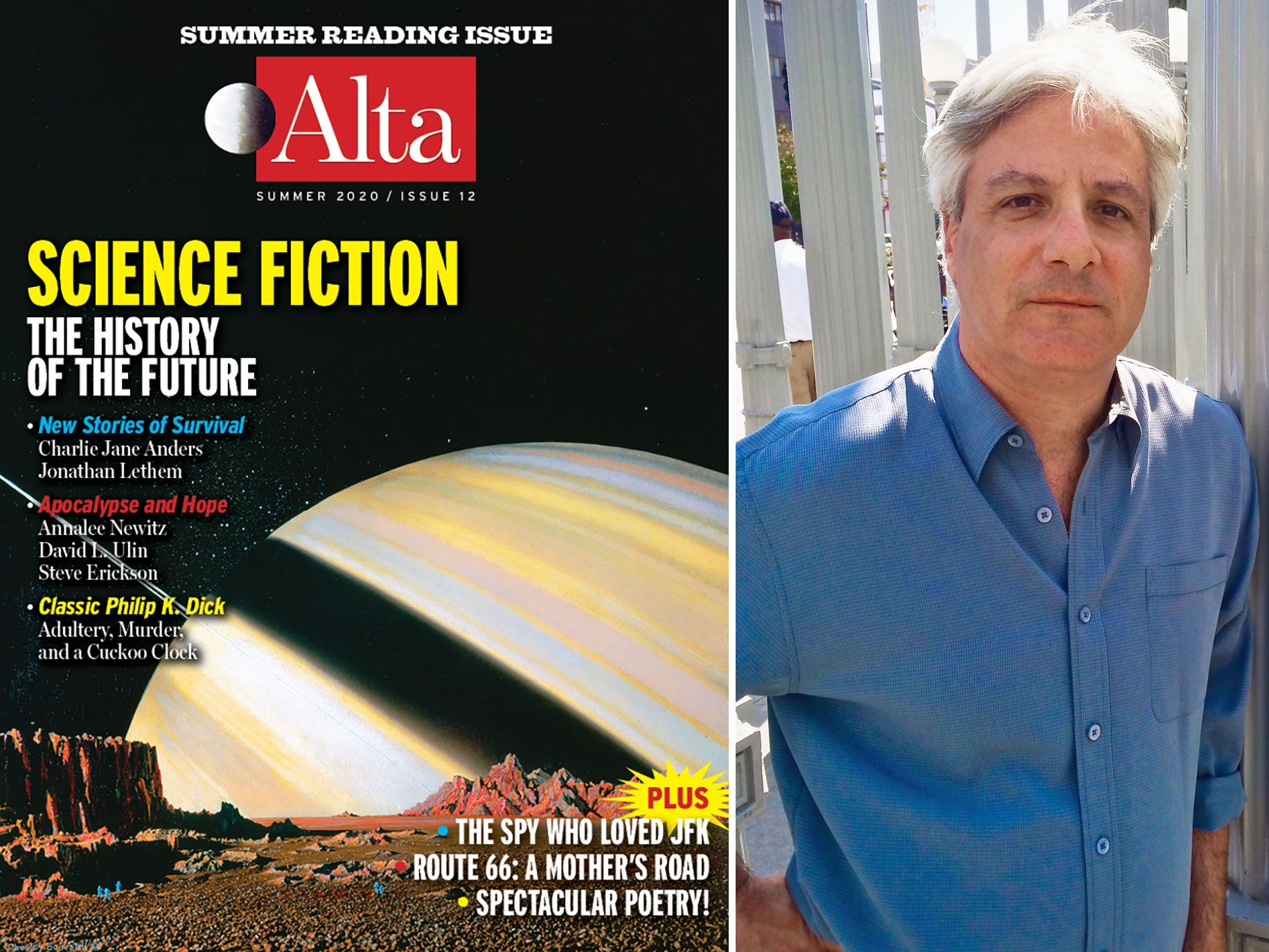 "David L. Ulin says that ""science fiction grows out of its moment, and out of the writer's engaged response to those times."""