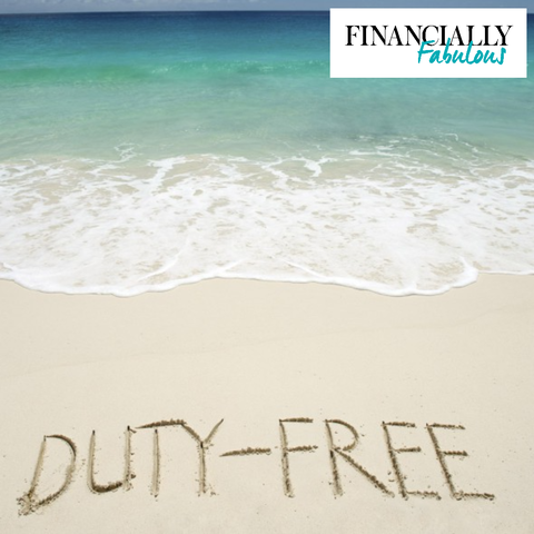 Is duty free cheaper? - Money saving tips