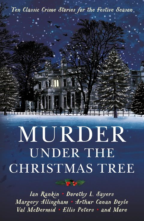 murder under the christmas tree ten classic crime stories for the festive season - Classic Christmas Books