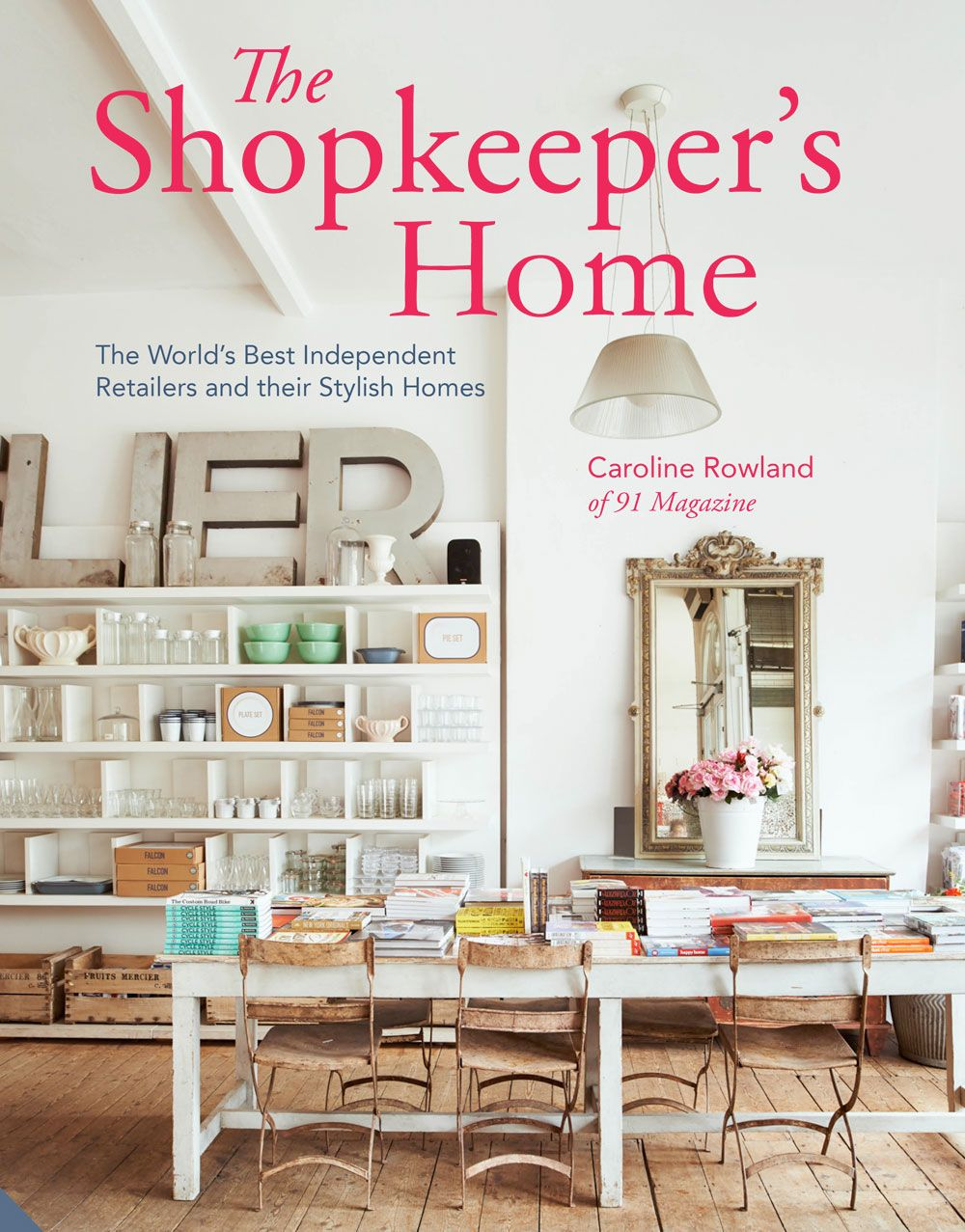 The Shopkeeperu0027s Home, By Caroline Rowland