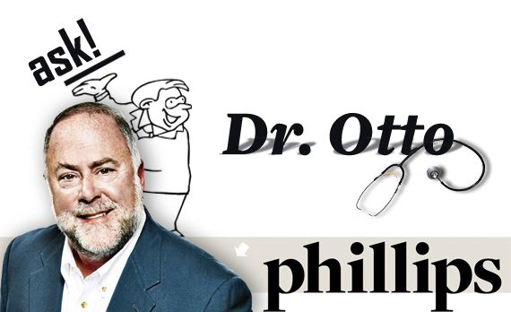 Ask Dr. Otto. if You Want. Otherwise, uh, Well, Don't