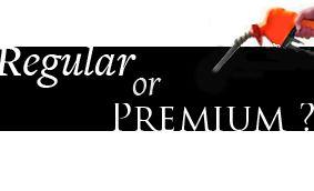 Regular or Premium?