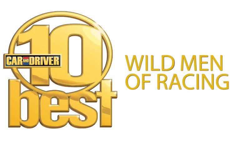 2008 10Best Wild Men of Racing
