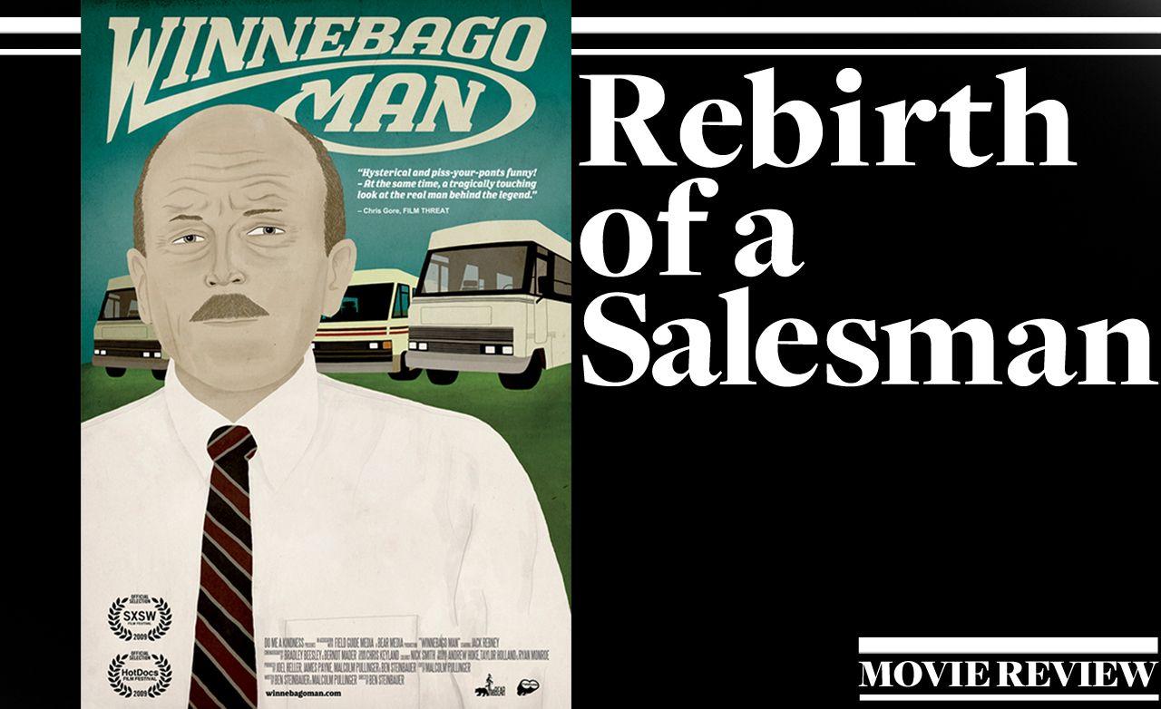 Rebirth of a Salesman: Winnebago Man Documentary Reviewed