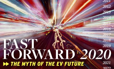 What's New: Fast Forward 2020: The Myth of the EV Future