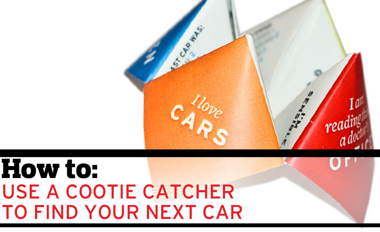 How To: Use a Cootie Catcher to Find Your Next Car