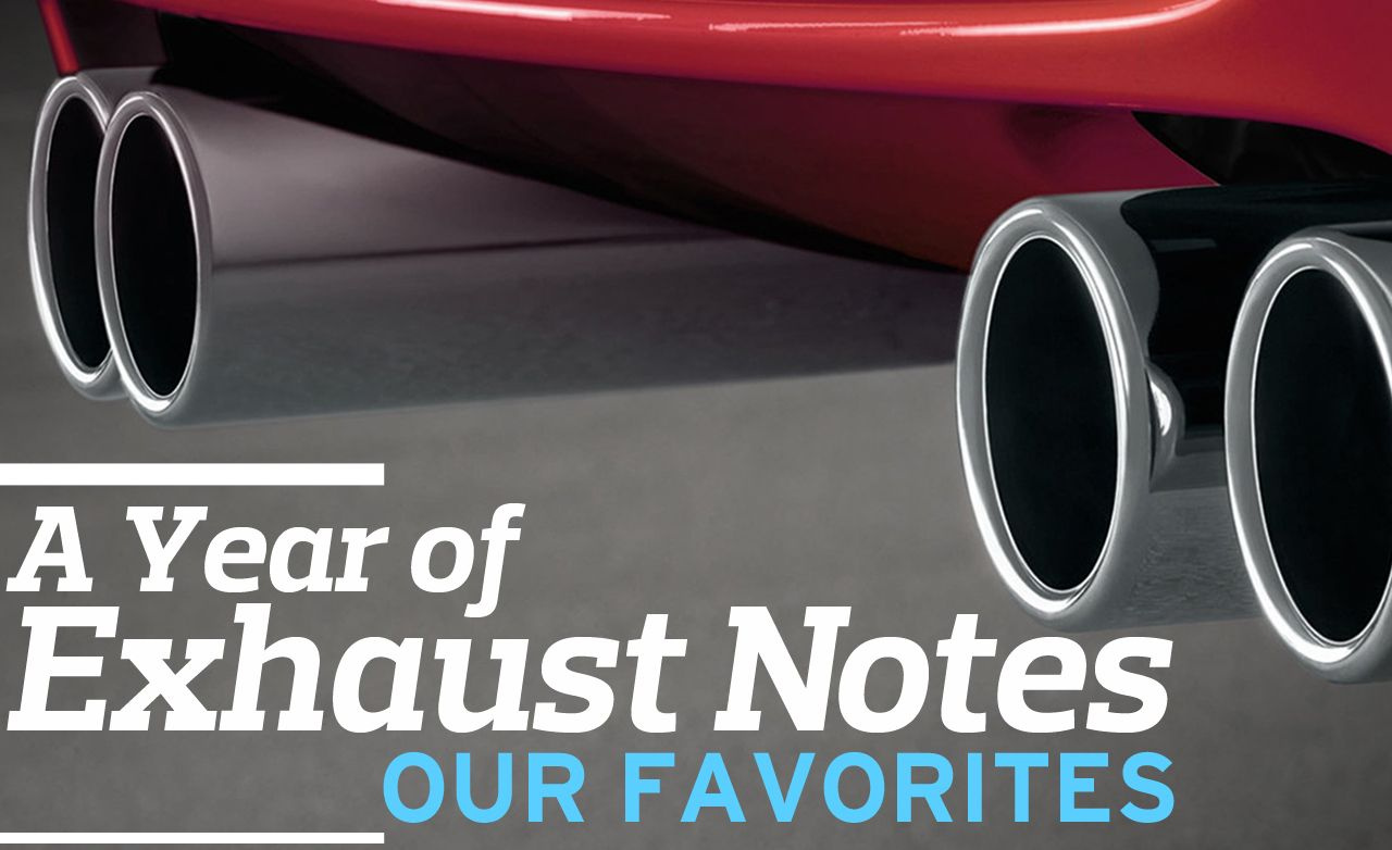 A Year of Exhaust Notes: Our Favorites