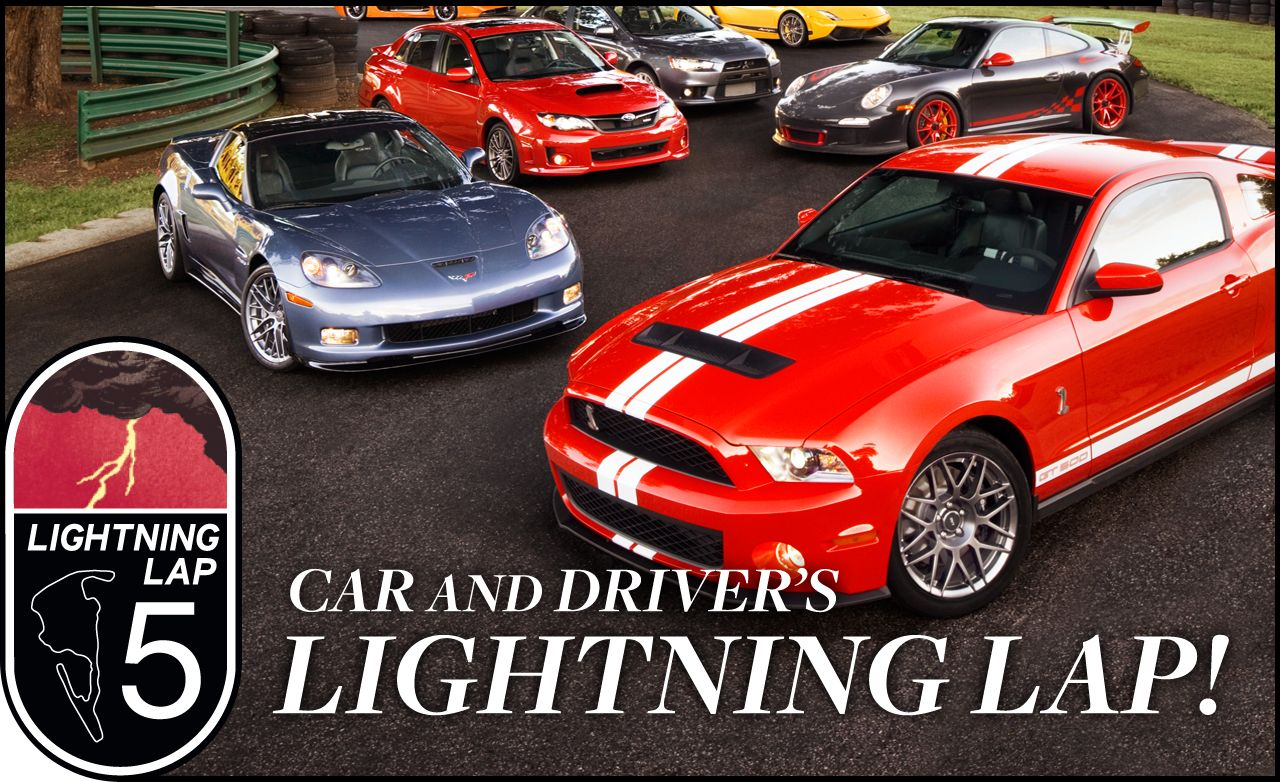 Lightning Lap Hot Performance Cars Attack VIR Feature - Car and driver