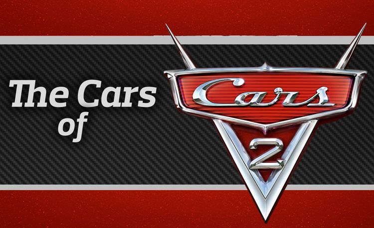 The Cars of Pixar's Cars 2