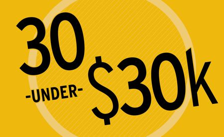The Best 30 Under $30K: Comparisons, Tests, and More!