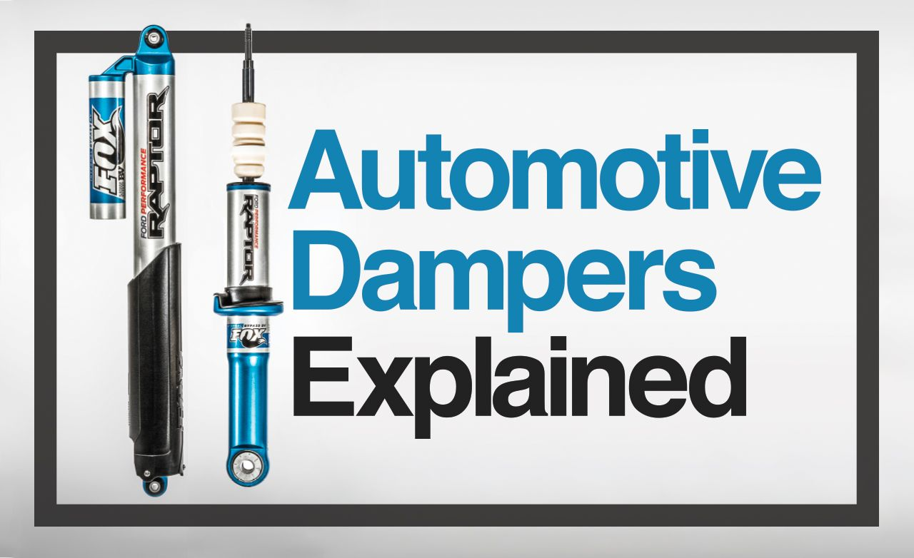 Damper and Awe: 6 Types of Automotive Dampers Explained