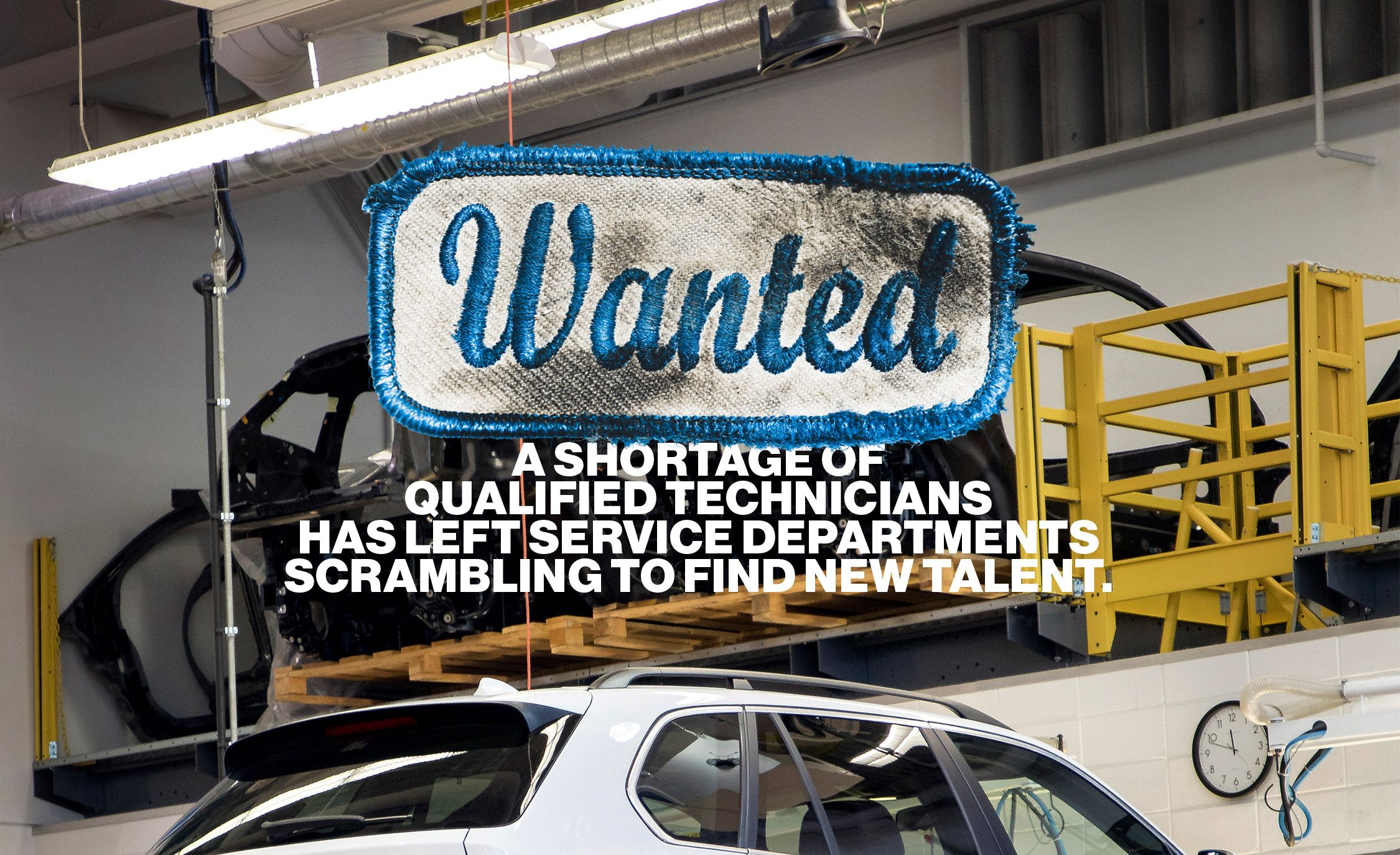 Wanted: A Shortage of Qualified Automotive Technicians Has Left Service Departments Scrambling To Find New Talent