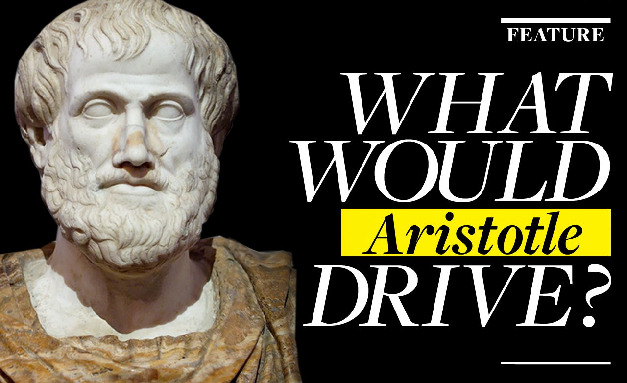 What Would Aristotle Drive?