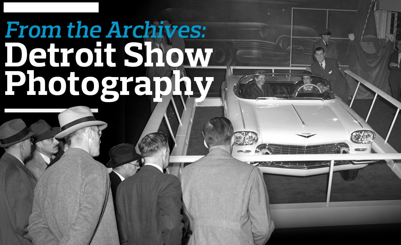 From the Archives: Detroit Show Photography