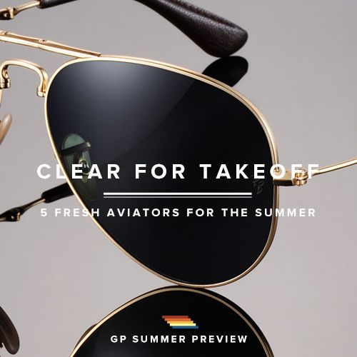 best-aviators-summer-2013-gear-patrol-lead