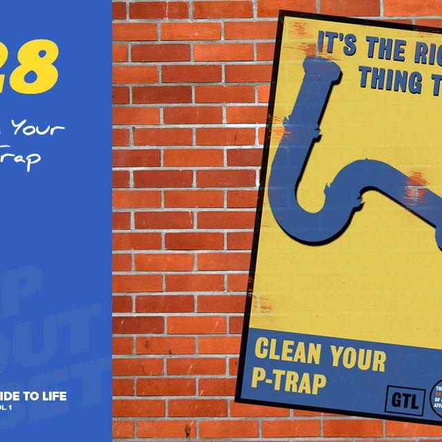 Clean-Your-P-Trap-Gear-Patrol-Lead-Full