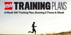 8 week 10K training plan running 5 days a week