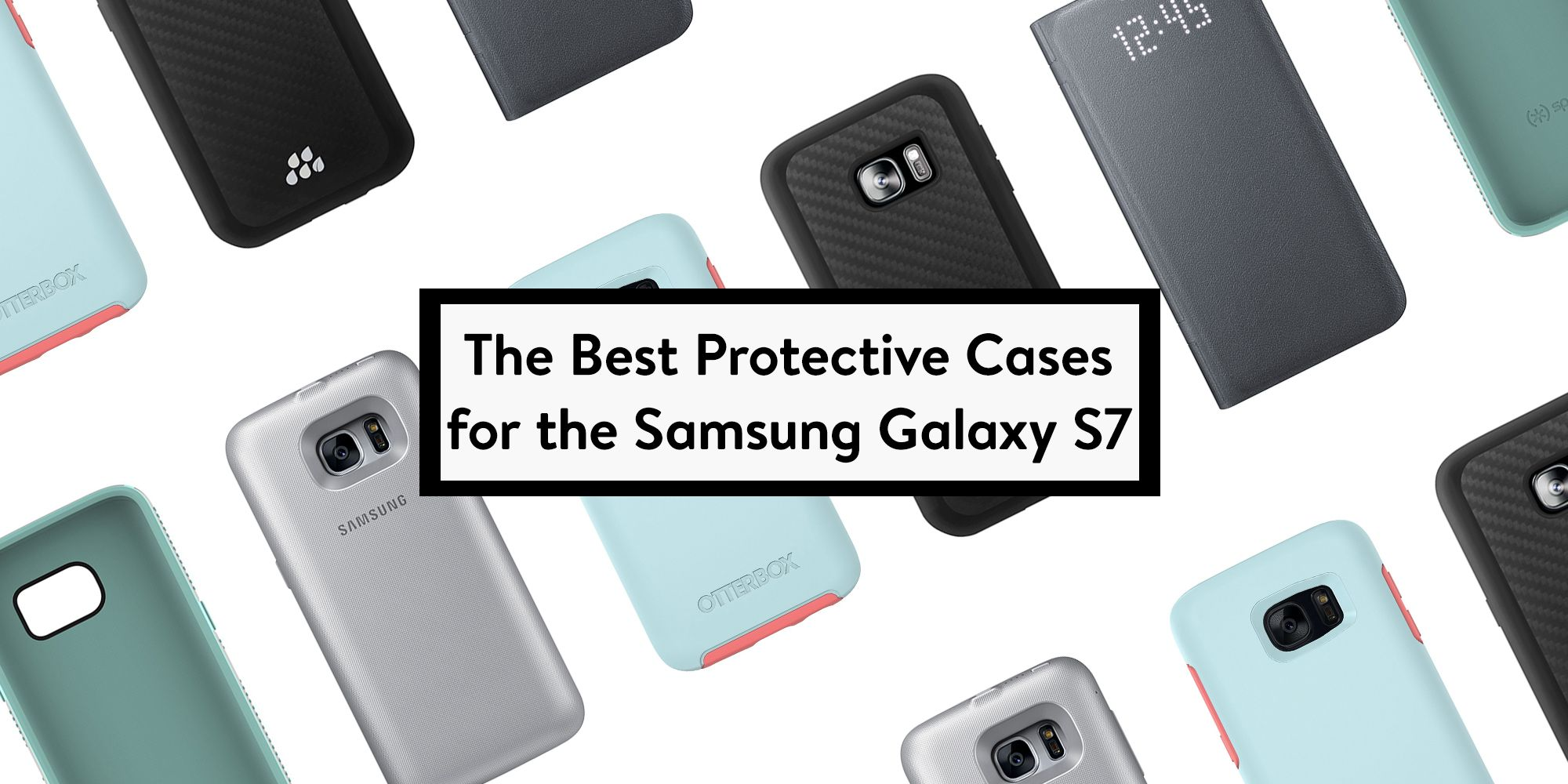 10 Best Samsung Galaxy S7 Cases in 2018 - Protective Samsung Galaxy