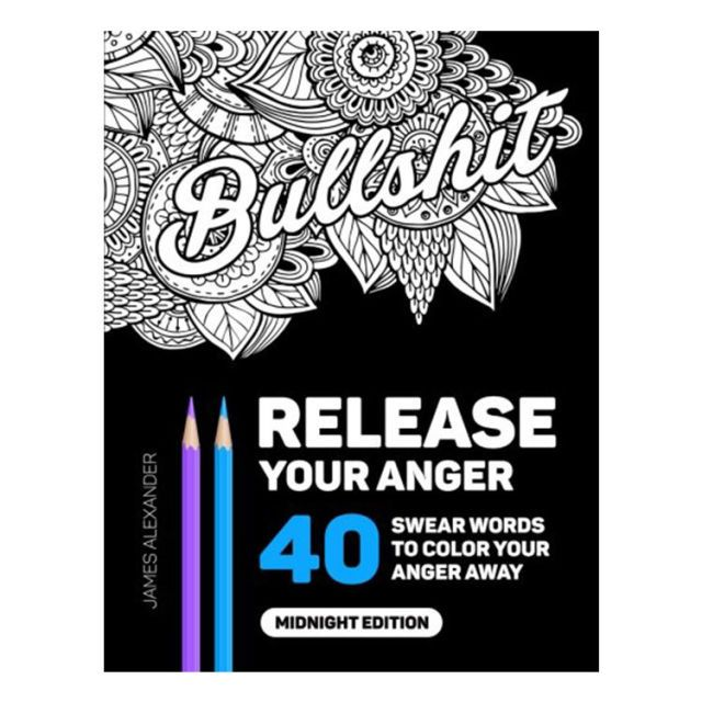release your anger an adult coloring book with 40 swear words to color and relax - Book To Color