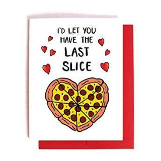 i'd let you have the last slice pizza card