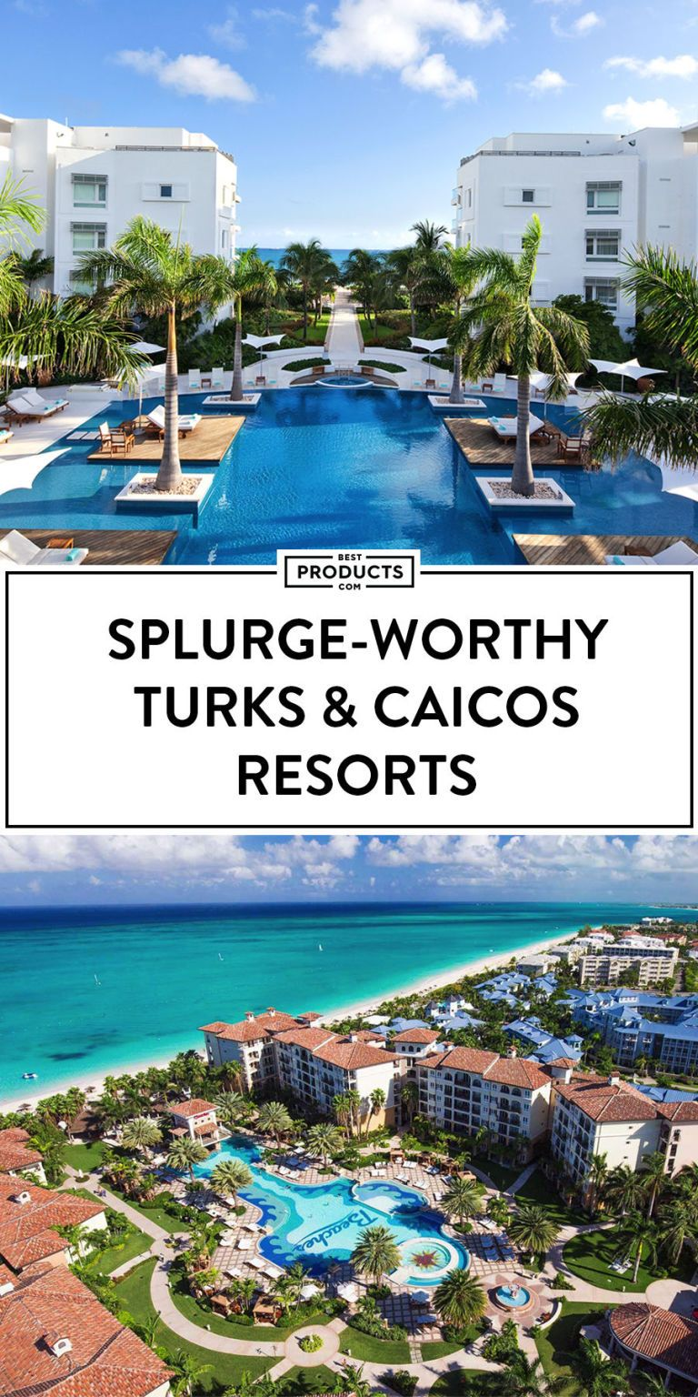 8 Best Turks And Caicos Resorts For 2018