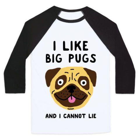 Look Human I Like Big Pugs Tee  sc 1 st  BestProducts.com & 14 Best Gifts for Pug Lovers 2018 - Pug-Themed Gift Ideas u0026 Merchandise