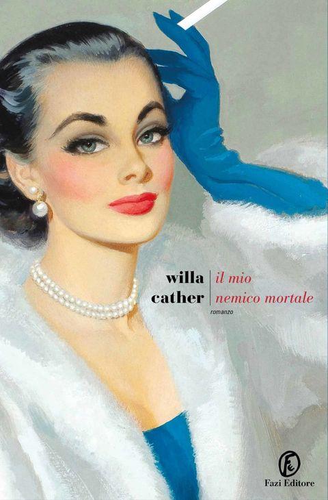 Il mio nemico mortale di Willa Cather