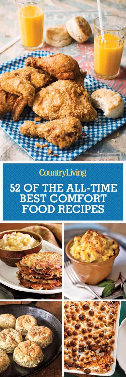 55 Easy Comfort Food Recipes Best Southern Comfort Food Ideas
