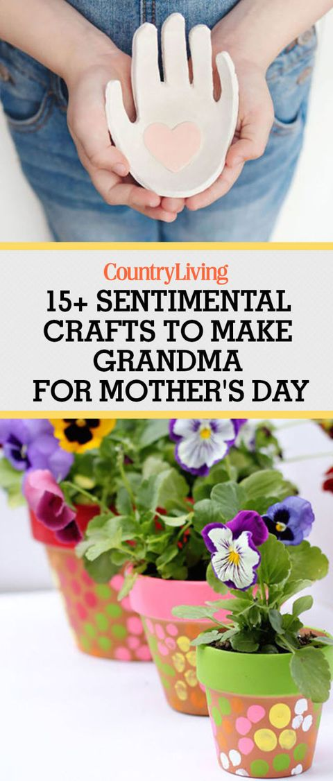 18 Best Mother S Day Gifts For Grandma Crafts You Can Make For Grandma