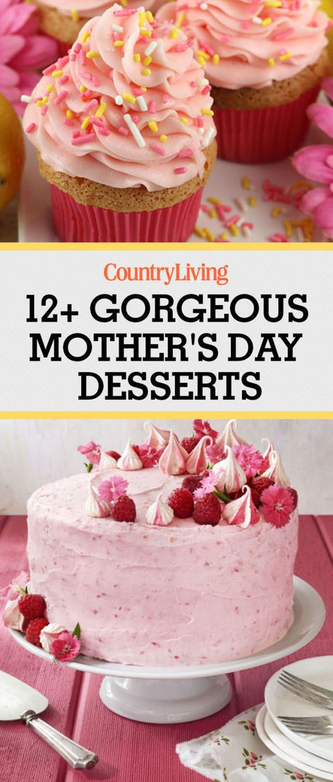 20 Best Mothers Day Desserts Easy Ideas For Mothers Day Dessert