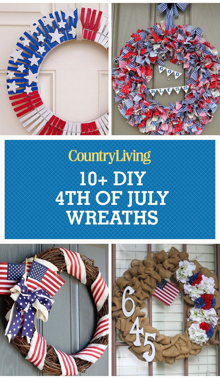 15 Easy DIY 4th of July Wreaths - How to Make a Fourth of July Wreath