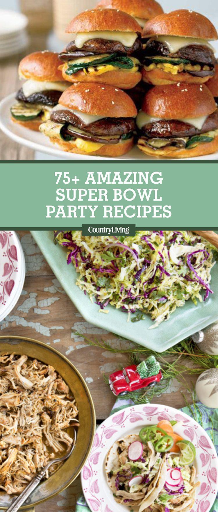 75 Best Super Bowl Recipes 2018