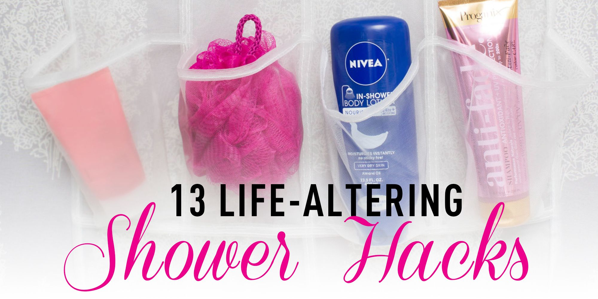 13 Life Altering Shower Hacks