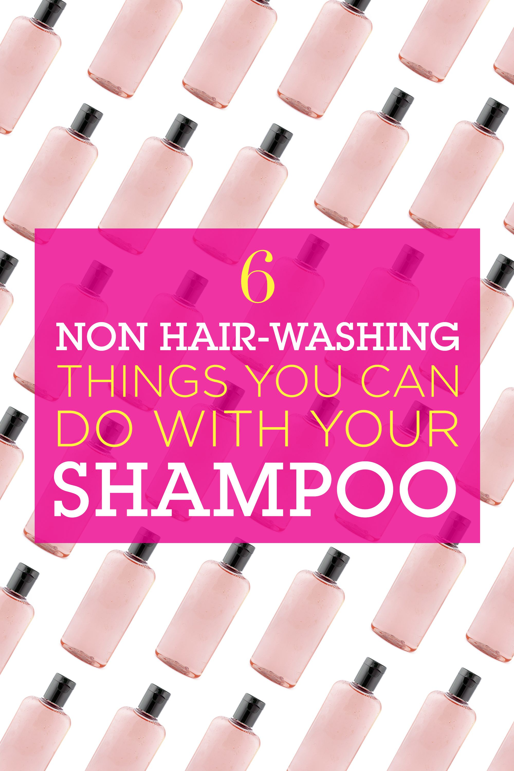 6 Non Hair-Washing Things You Can Do With Your Shampoo