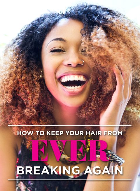 How To Keep Your Hair From Ever Breaking Again