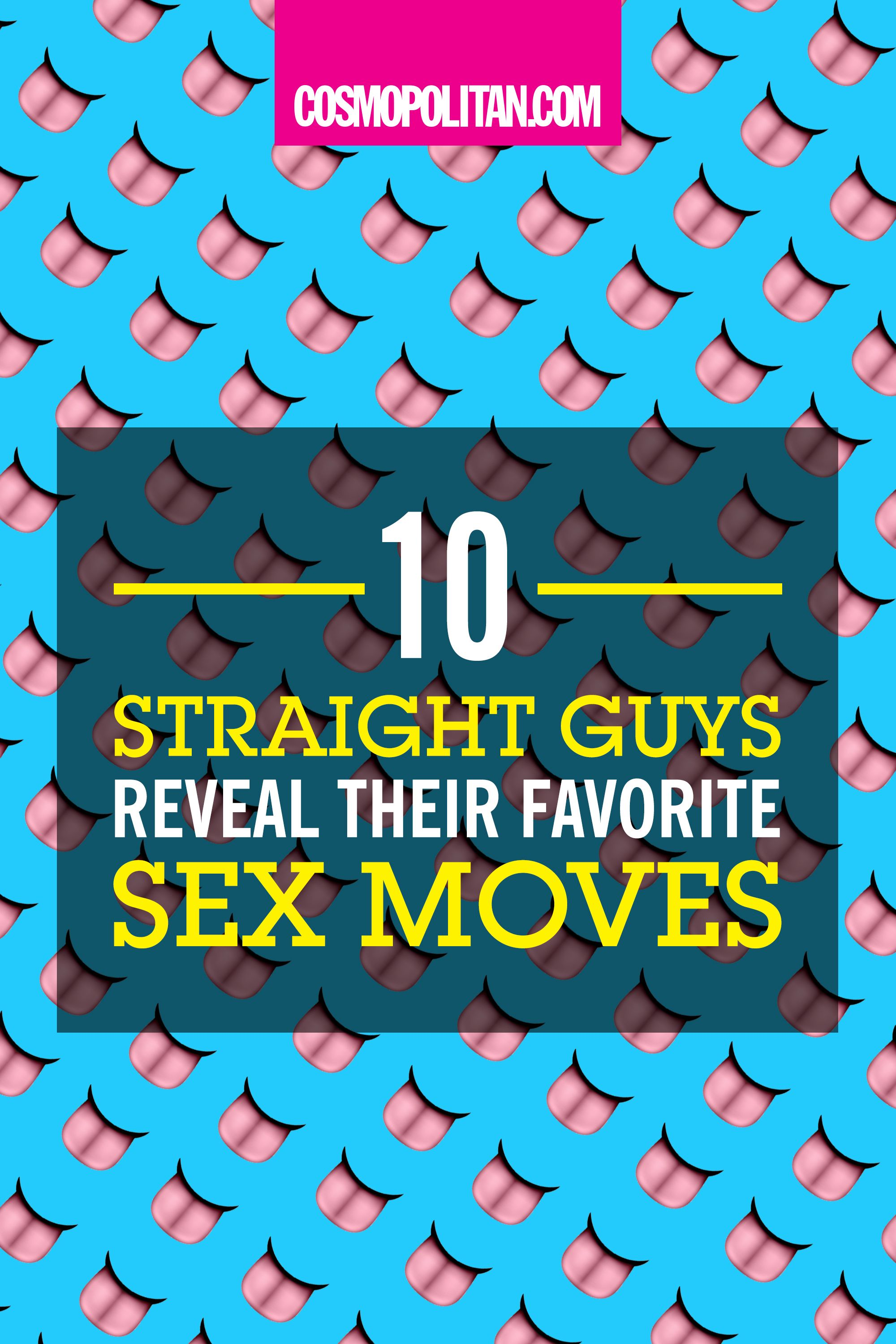 Guys favorite movements during sex