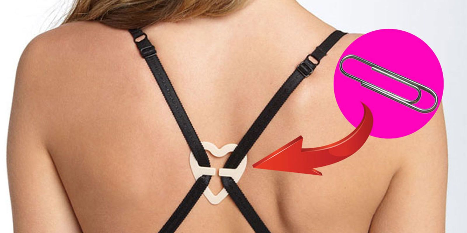 10 Life-Changing Bra Hacks Every Girl Should Know