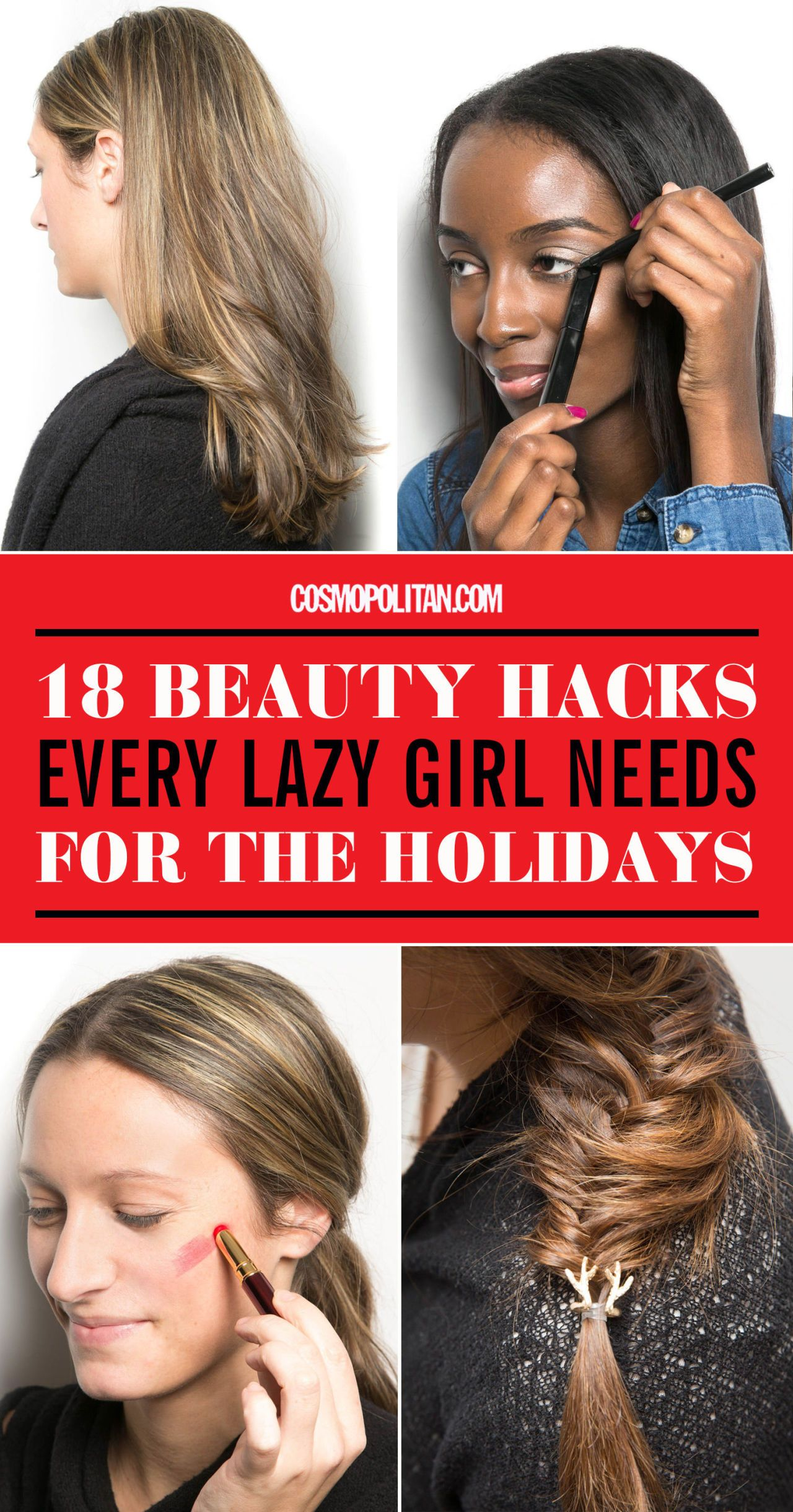 18 Genius Beauty Hacks Every Lazy Girl Needs for the Holidays